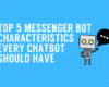 Messenger Bot Characteristics
