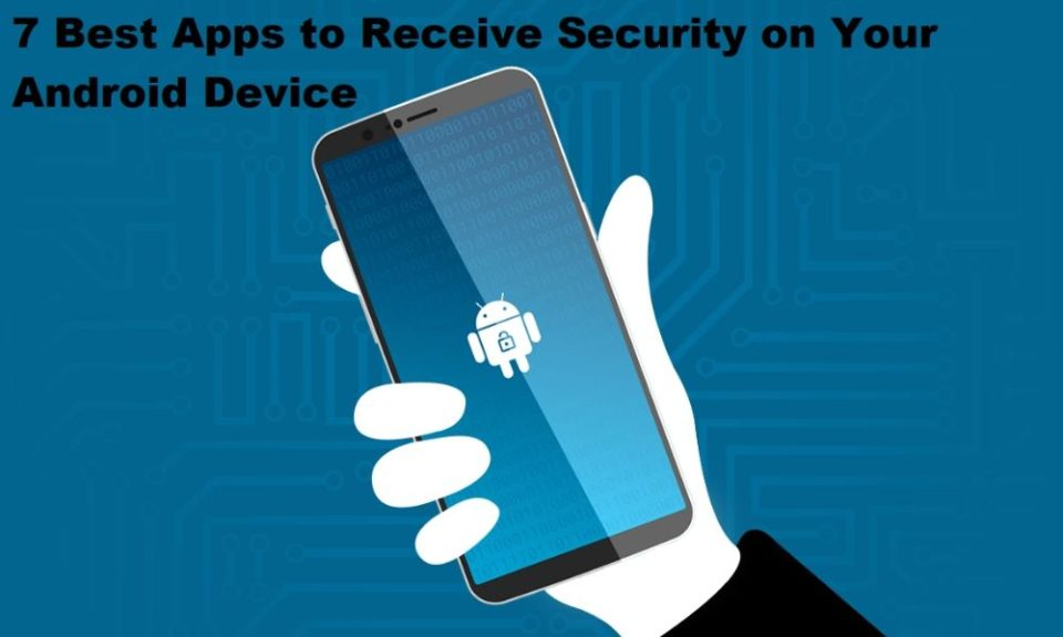 Best Apps to Receive Security