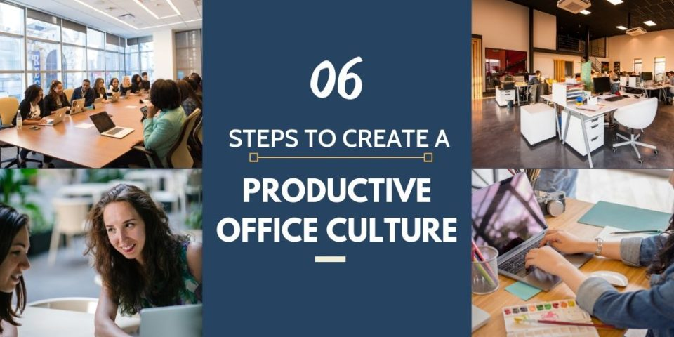 Productive Office Culture that 10X Employee productivity