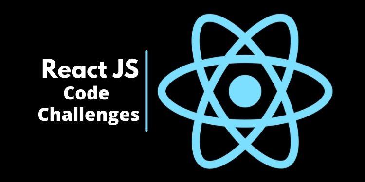 ReactJS Code Challenges