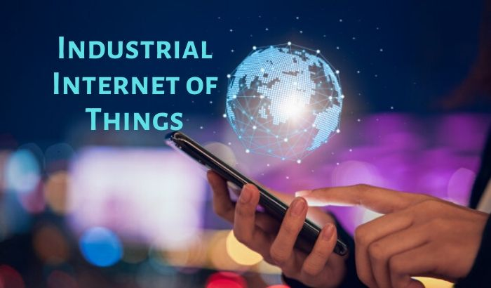 Industrial Internet of Things IIOT