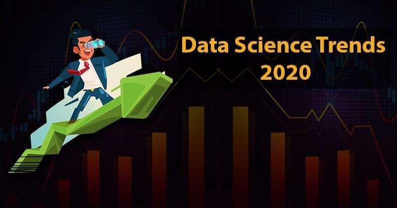 Data Science Trends in 2020