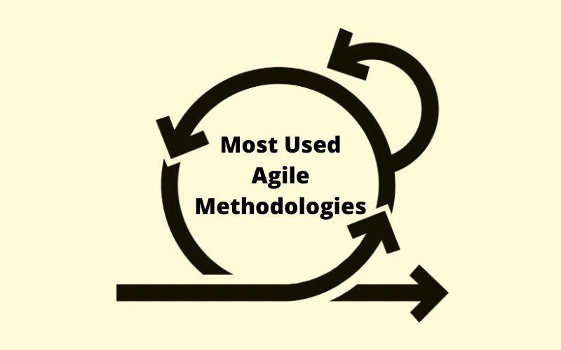 Most Used Agile Methodologies