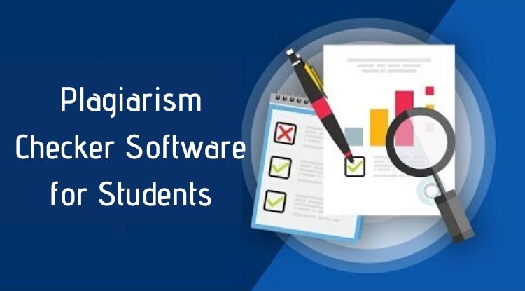 Plagiarism Checker Software for students