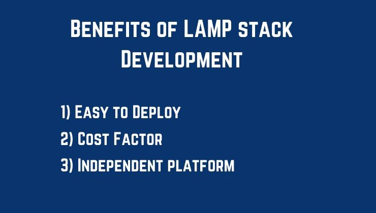Benefits of LAMP stack Development