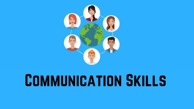 Communication Skills Need to Be Well-Developed