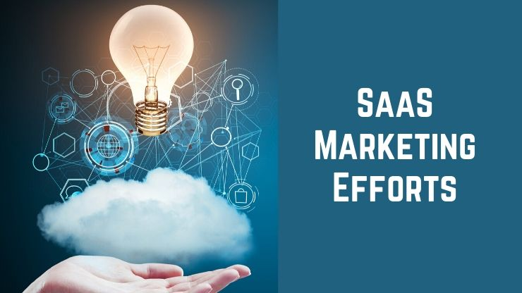 SaaS Marketing Efforts