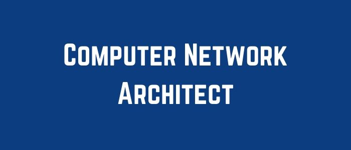 Computer Network Architect