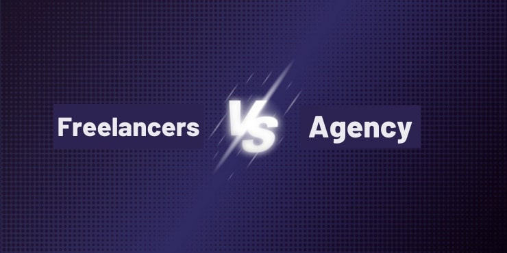 Freelancers Vs Agencies