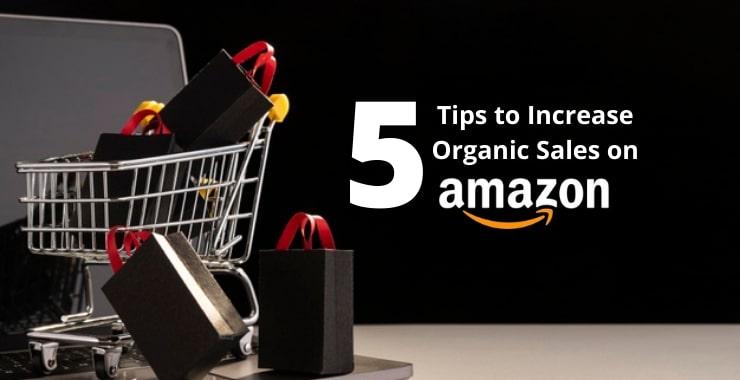 Organic Sales on Amazon