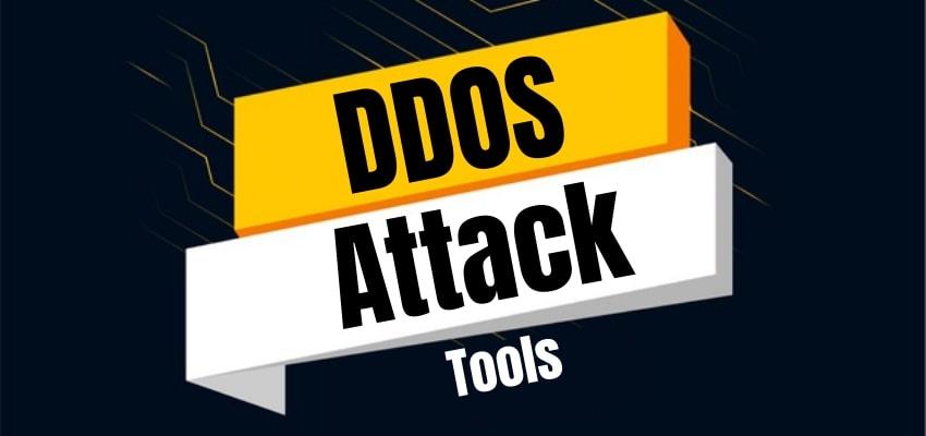 DDoS Attack Tools