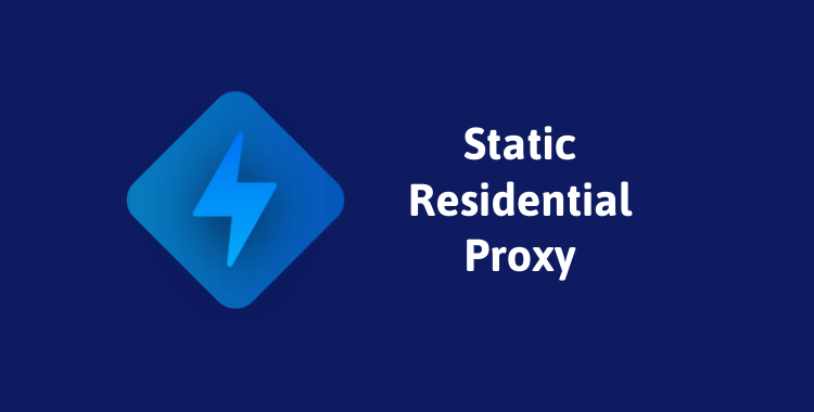 Static Residential Proxy