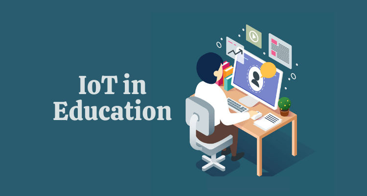 IoT Technology in Education Sector