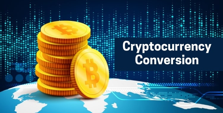 Cryptocurrency Conversion