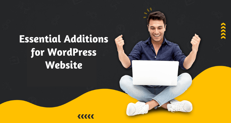 Essential Additions for WordPress Website