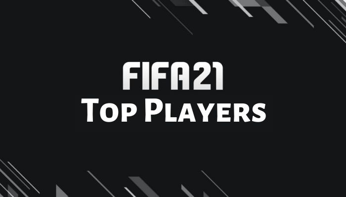 FIFA 21 Top Players