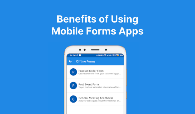 Mobile Forms Apps